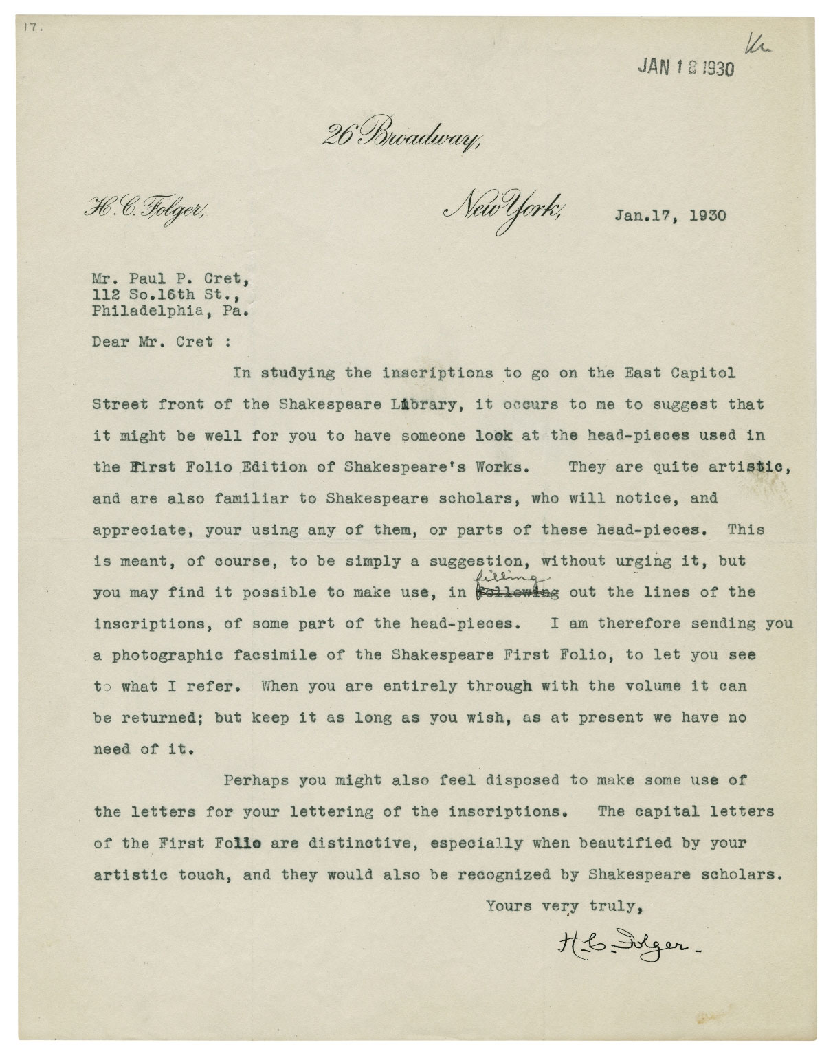 "Letter Folger to Cret 01/17/1930 - Look at First Folio ""head pieces"" for ornamentation of quotations, sending facsimile of First Folio for that purpose, use capitals from First Folio."