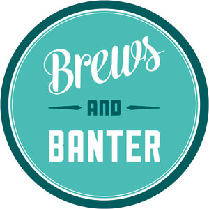 Brews & Banter: The Way of the World