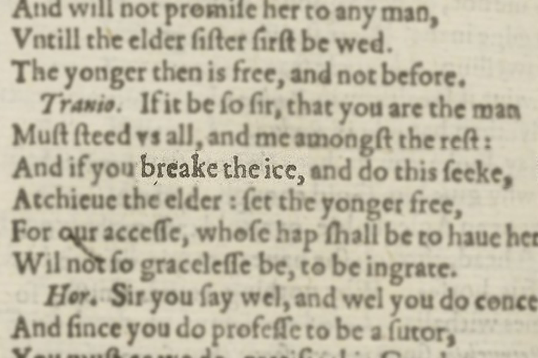 "Highlighted image of ""break the ice"" in the text block of Shakespeare's First Folio."