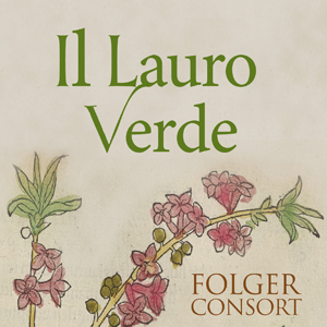 Il Lauro Verde: The Blossoming of the Italian Baroque