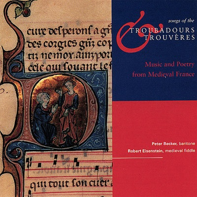 Songs of the Troubadours and Trouvères