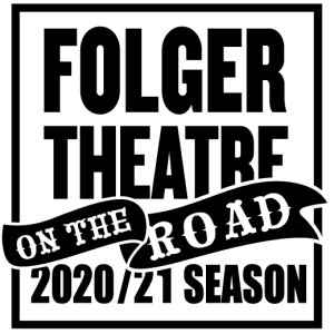 Folger Theatre 2020/21 Subscription, Sunday Matinees