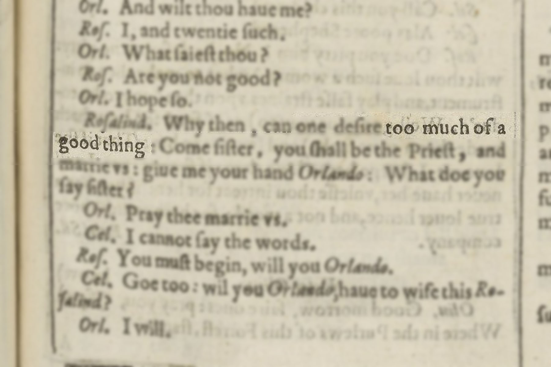 "Highlighted image of ""Too much of a good thing"" in the text block of Shakespeare's First Folio."