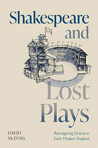 Book cover for Shakespeare and Lost Plays by David McInnis