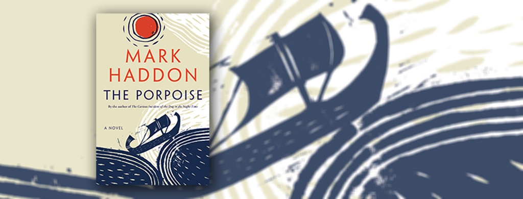 Book jacket for The Porpoise by Mark Haddon