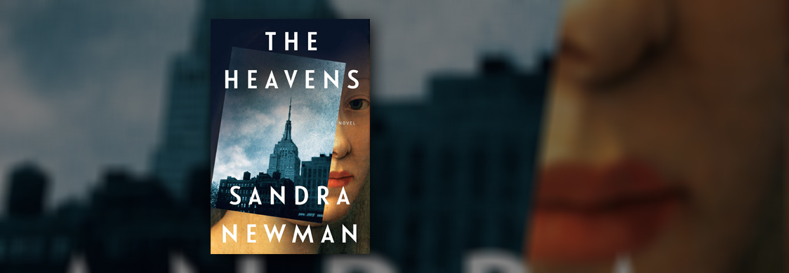 Bookjacket for The Heavens by Sandra Newman. A photo of the Empire State Building is superimposed on a woman's portrait