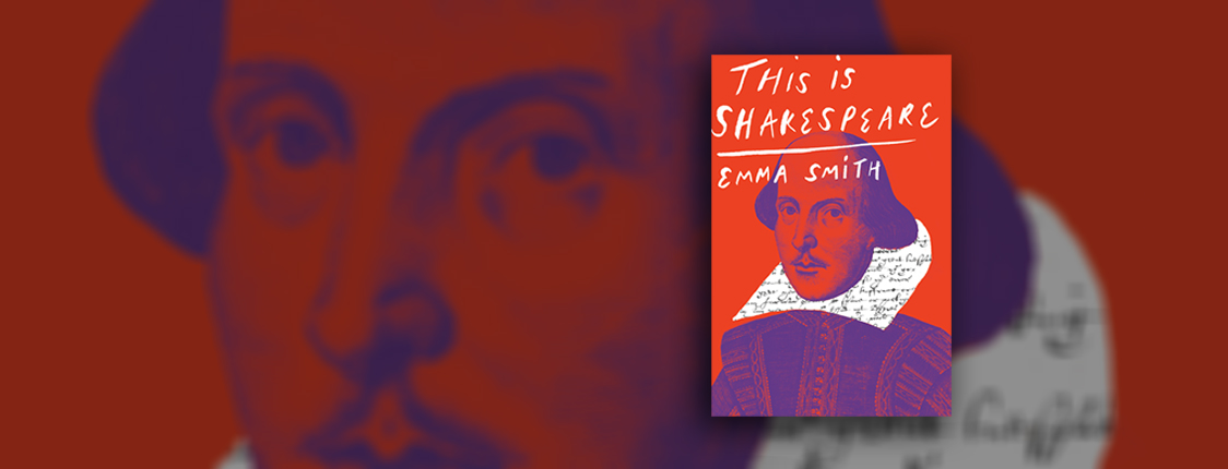 Book Jacket for This Is Shakespeare by Emma Smith