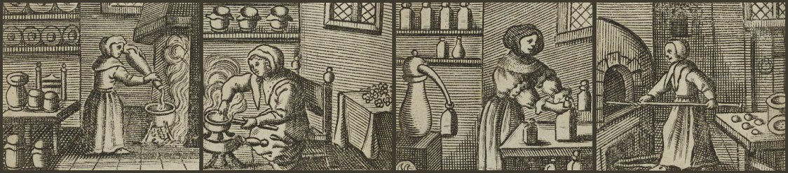 "Early modern images of women cooking, from ""The Queen-like Closet"""