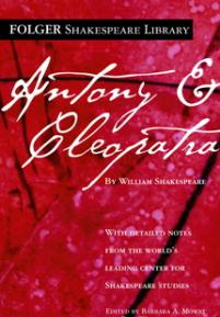 cover of the Folger edition of Antony and Cleopatra
