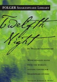 cover of Folger edition of Twelfth Night