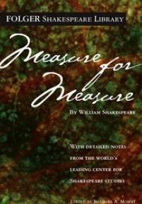 measure for measure shakespeare library measure for measure