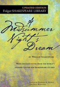cover of the Folger edition of A Midsummer Night's Dream